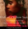 Audiobook of Chimamanda Ngozi Adichie's novel Half of a Yellow Sun