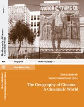Lukinbeal_Zimmermann-The_Geography_of_Cinema-A_Cinematic_World_small